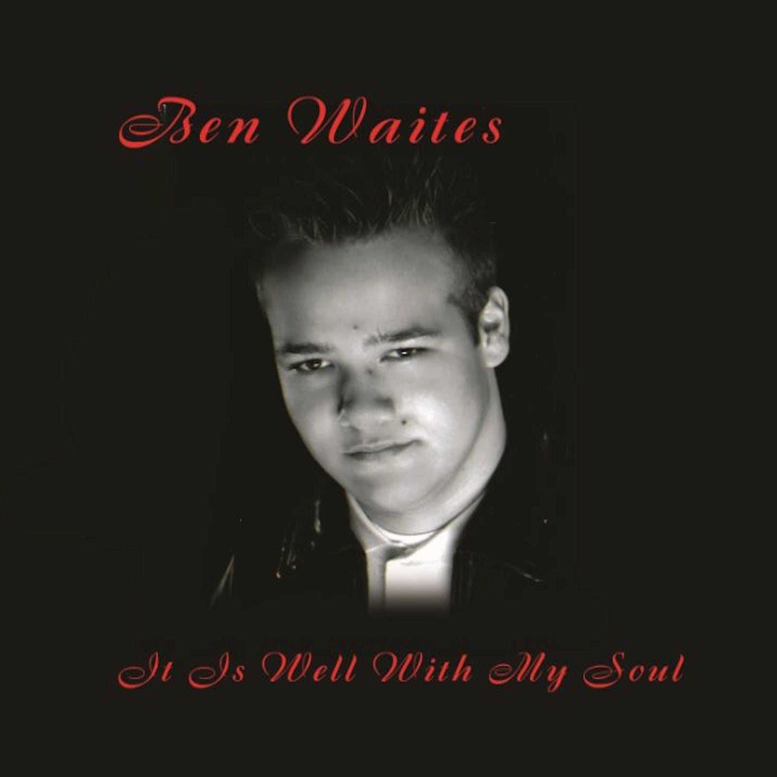 It Is Well With My Soul CD (Physical) - Ben Waites Ministries