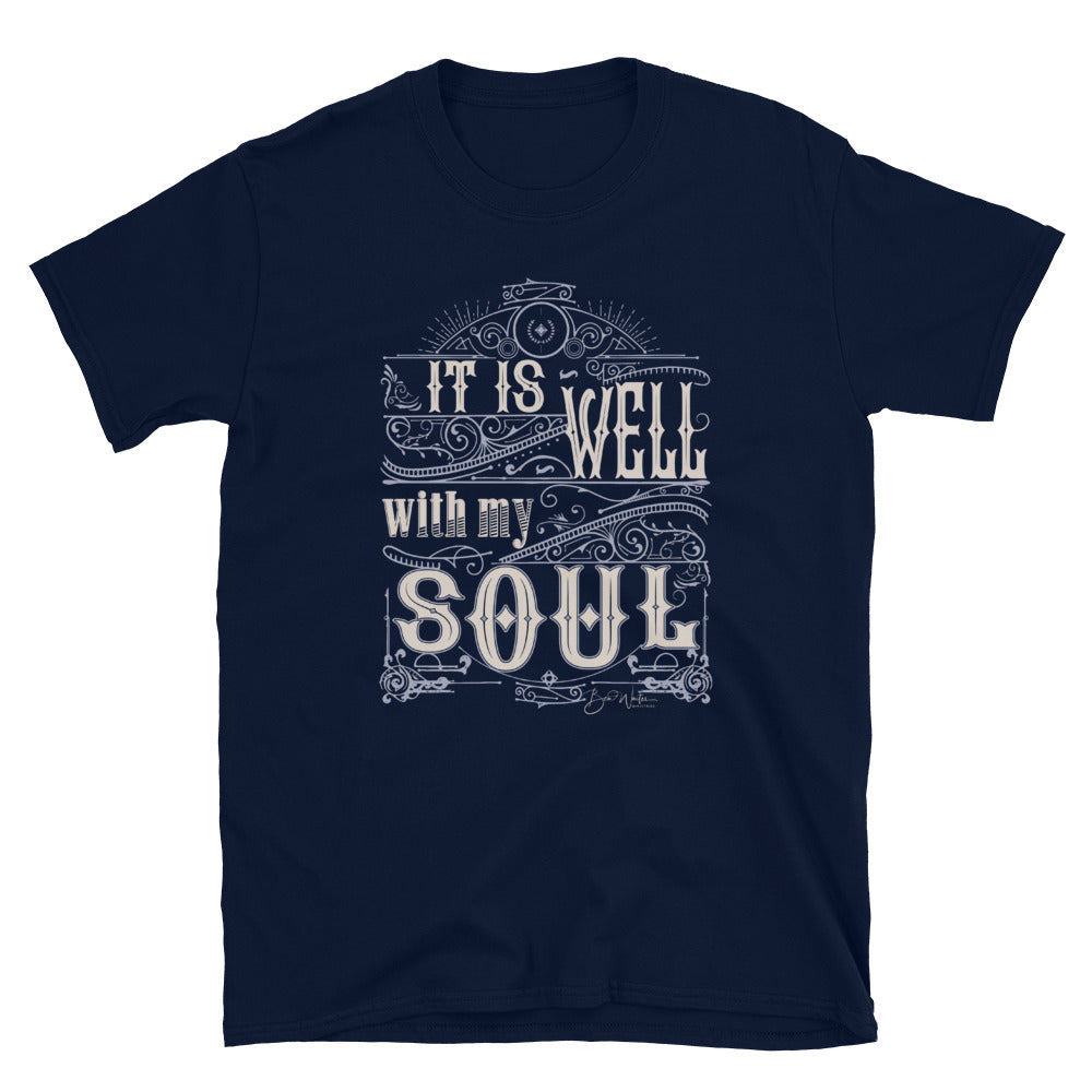 It is Well With My Soul T-Shirt - Ben Waites Ministries