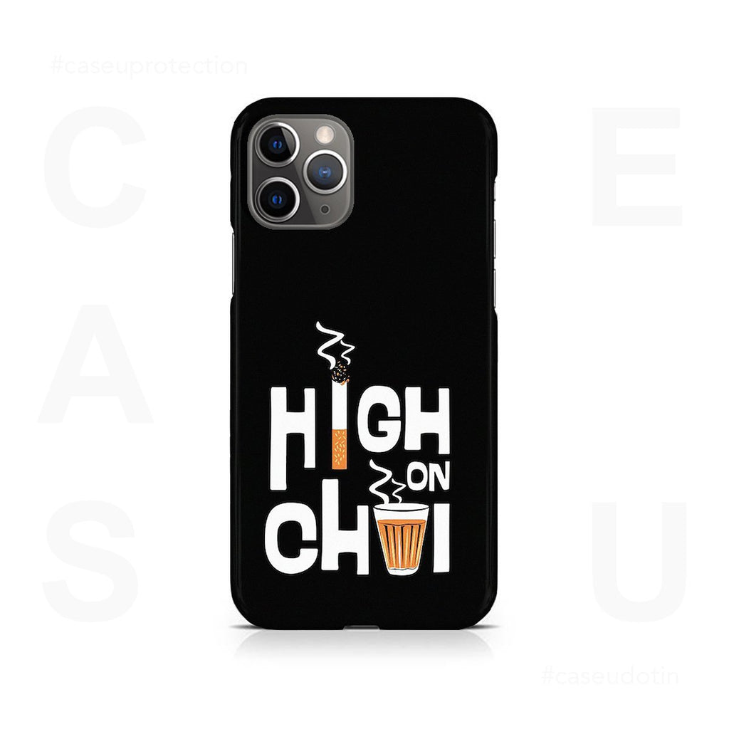 High on Chai Case Cover - iPhone 11 Pro Max