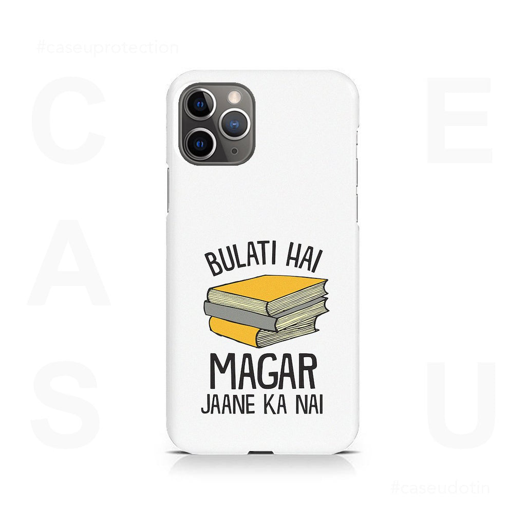 Bulati Hai Magar Jane Ka Nahi Case Cover - iPhone 11 Pro Max