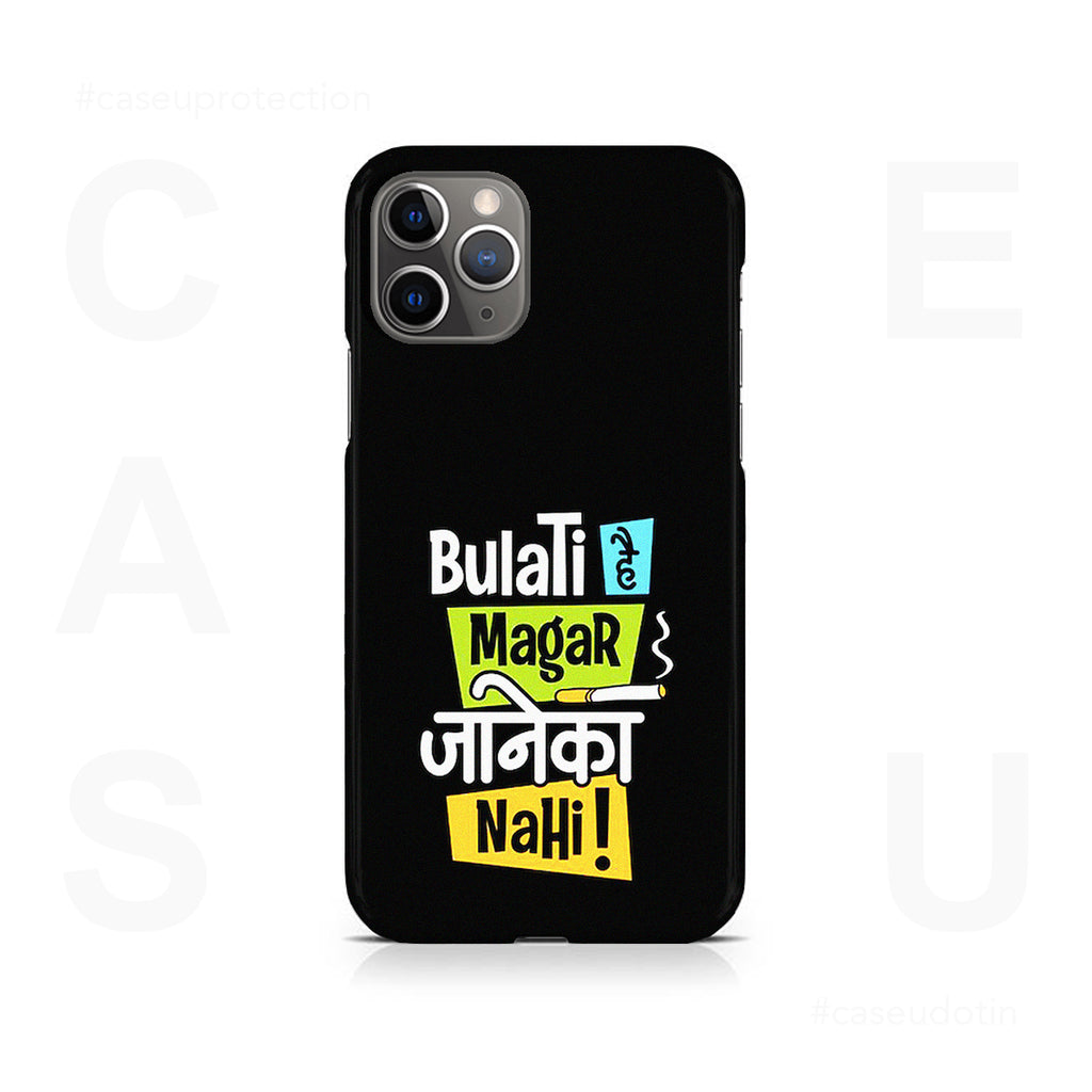 Bulati Hai Magar Jane Ka Nahi 2 Case Cover - iPhone 11 Pro