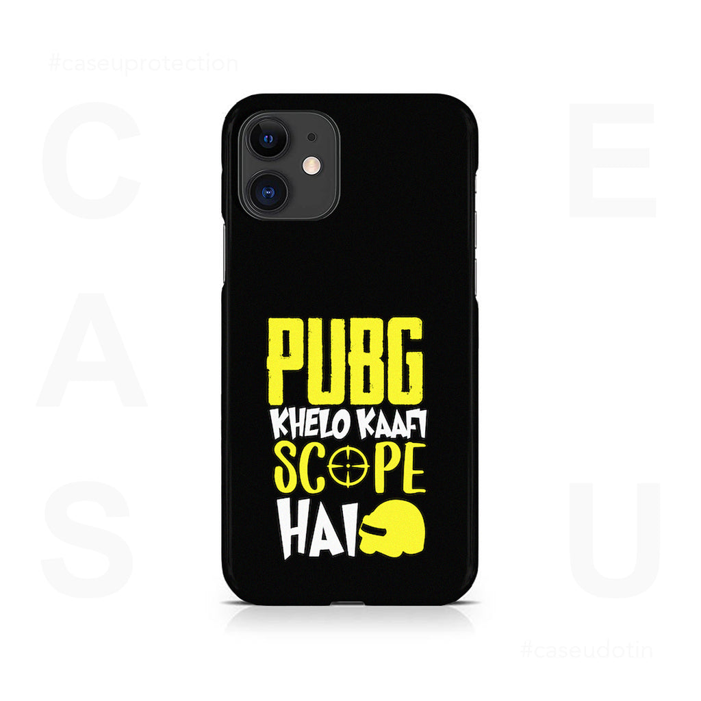 PUBG Khelo Kaafi Scope Hai Case Cover - iPhone 11
