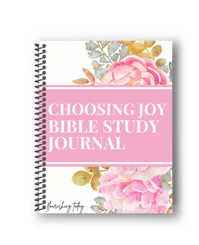 Choosing Joy Bible Study Journal
