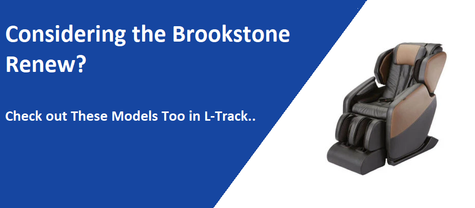Considering the Brookstone renew massage chair?