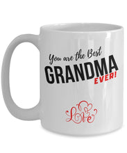 Cargar imagen en el visor de la galería, Coffee Mug with love message: You are the best GRANDMA ever! Coffee Mug Regalos.Gifts