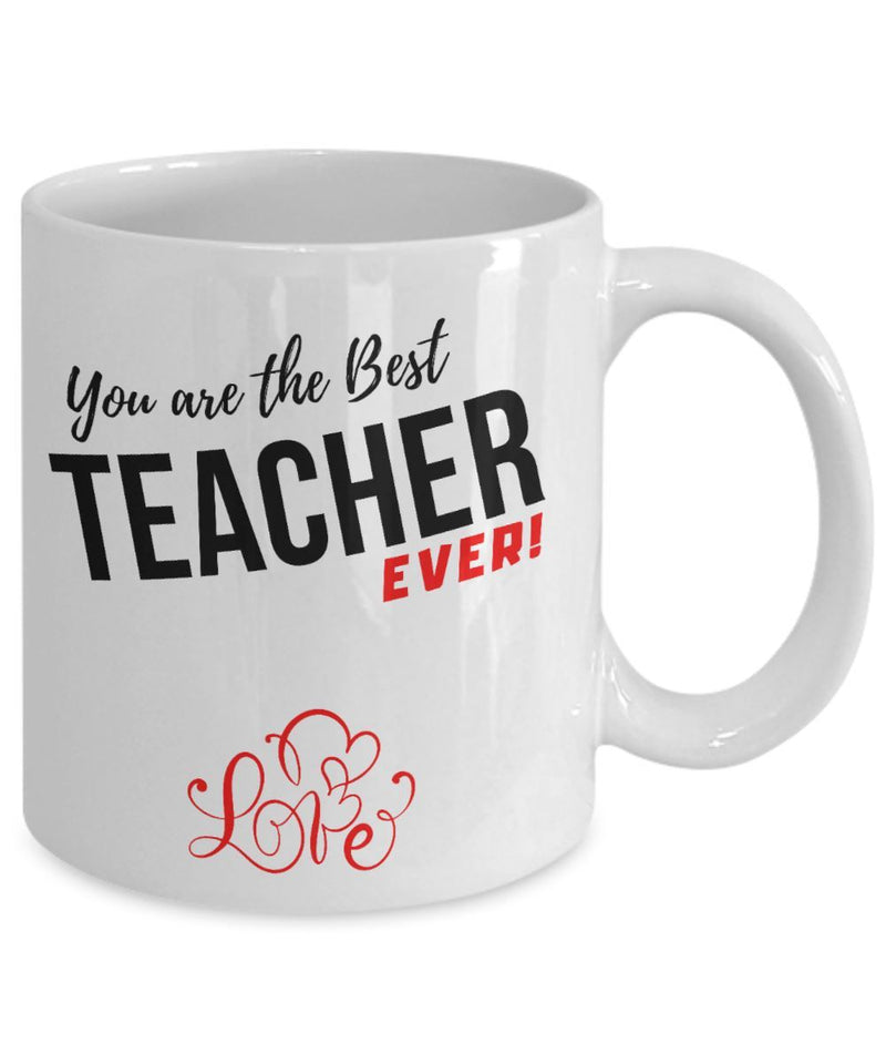 Coffee Mug with love message: You are the best TEACHER ever! Coffee Mug Regalos.Gifts