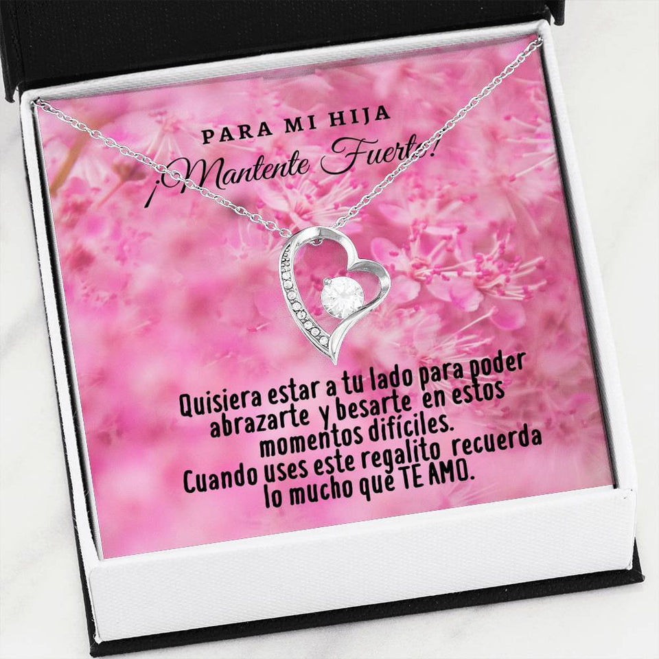 Collar para la Hija: Para mi Hija ¡Mantente Fuerte! Te Amo - Regalo perfecto - Collar Forever Love 14K Jewelry ShineOn Fulfillment