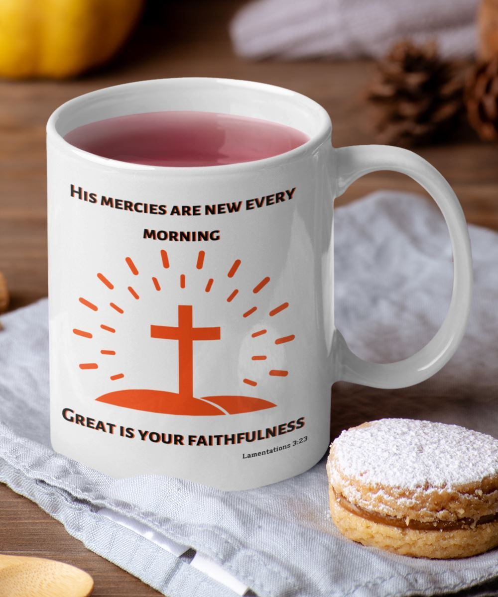 Taza con Mensaje Cristiano en Inglés: His mercies are new every morning, Great is your faithfulness. Lamentations 3:23 Coffee Mug Regalos.Gifts