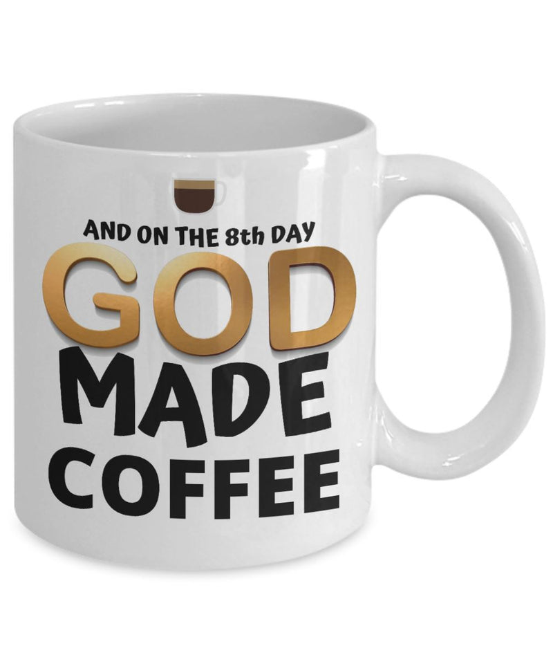 Taza de Café: And on the 8th day, GOD made coffee Coffee Mug Regalos.Gifts