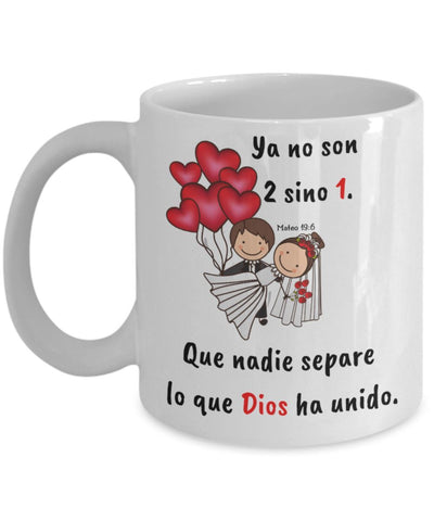 Image of Taza de Café para Matrimonio con mensaje cristiano: Ya no son 2 sino 1 - Regalo ideal para bodas Coffee Mug Regalos.Gifts
