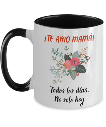 Taza dos Tonos para Mamá: Te Amo mamá… Coffee Mug Regalos.Gifts Two Tone 11oz Mug Black