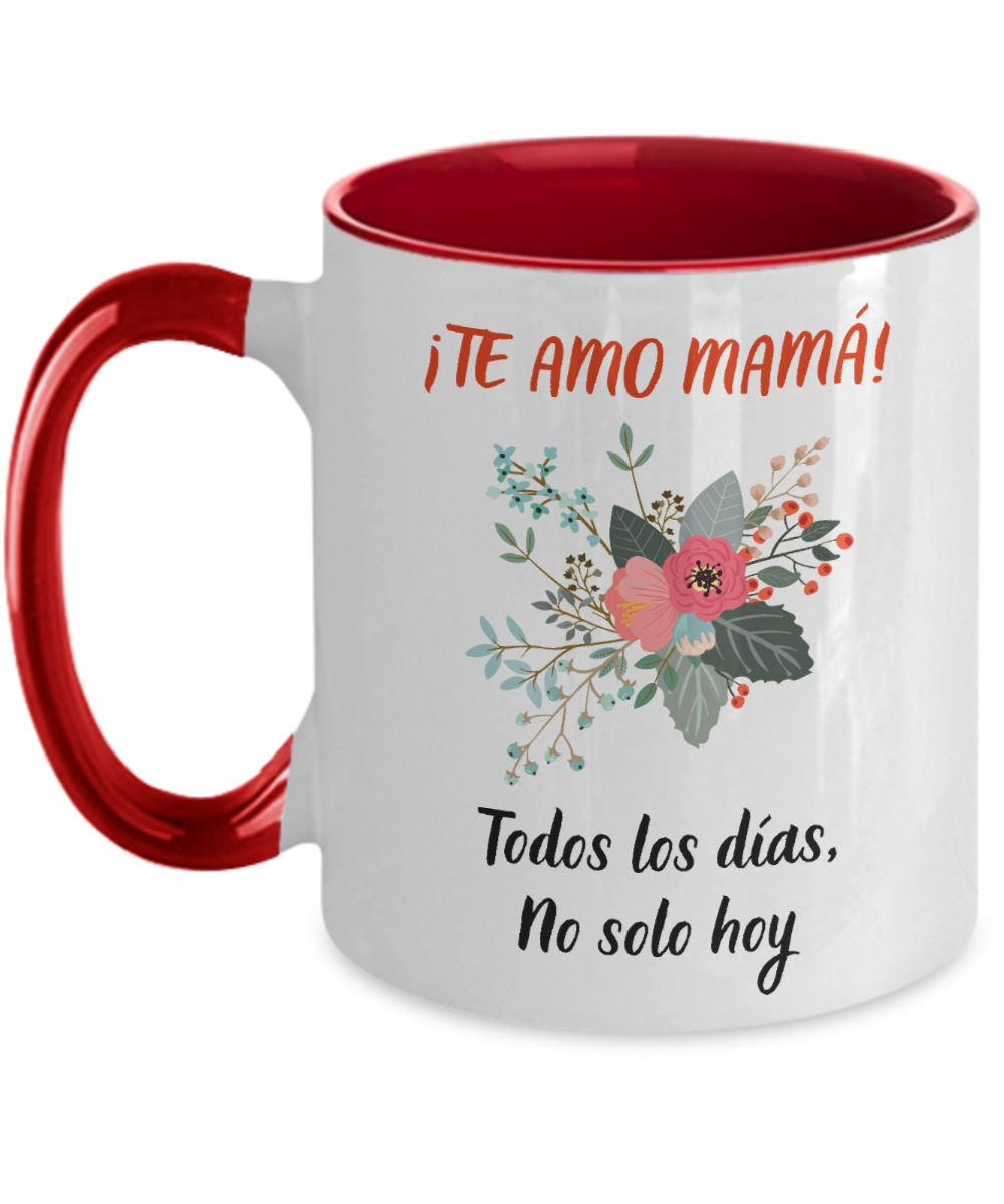 Taza dos Tonos para Mamá: Te Amo mamá… Coffee Mug Regalos.Gifts Two Tone 11oz Mug Red