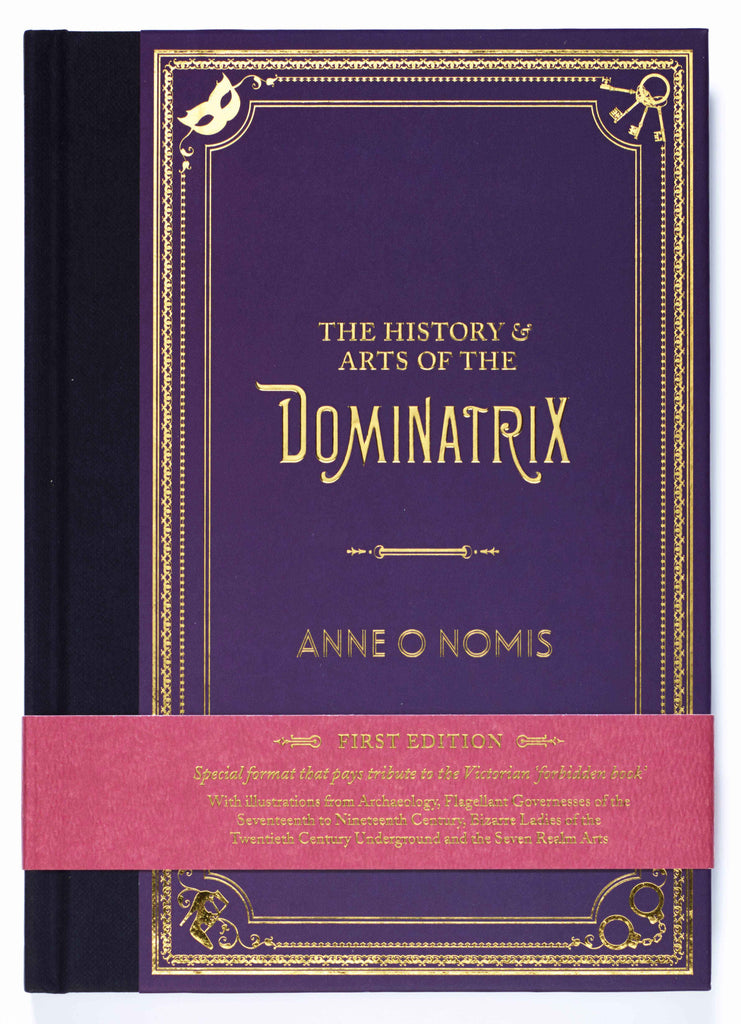 First Edition of The History & Arts of the Dominatrix