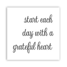 Load image into Gallery viewer, Start Each Day With A Grateful Heart Canvas Print