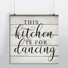 Load image into Gallery viewer, This Kitchen Is for Dancing Canvas Wall Art