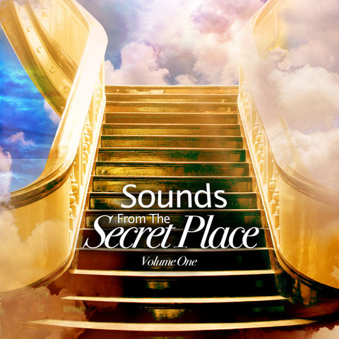 Sounds from the Secret Place Volume 1