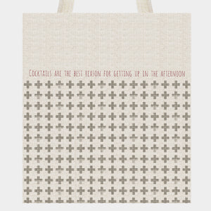 East of India - Canvas Shopping Bag - 'Cocktails are the best...'