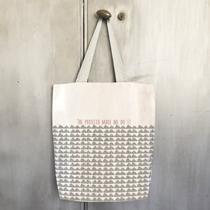 East of India - Canvas Shopping Bag - 'The Prosecco Made Me Do It'
