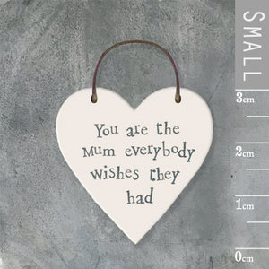 East of India - Small Wooden Heart-shaped Tag - 'You are the mum'