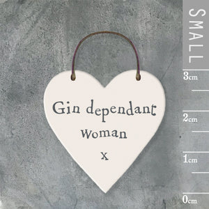 East of India - Small Wooden Heart-shaped Tag - 'Gin dependant woman'