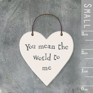 East of India - Small Wooden Heart-shaped Tag - 'You mean the world to me'