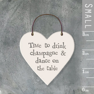East of India - Small Wooden Heart-shaped Tag - 'Time to drink champagne…'