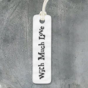 "East of India - Porcelain Gift Tag - ""With Much Love"""
