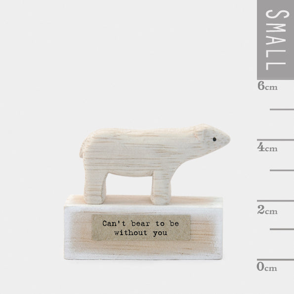 "East of India - Polar Bear ""Can't Bear to be Without You"" Wood Figurine"