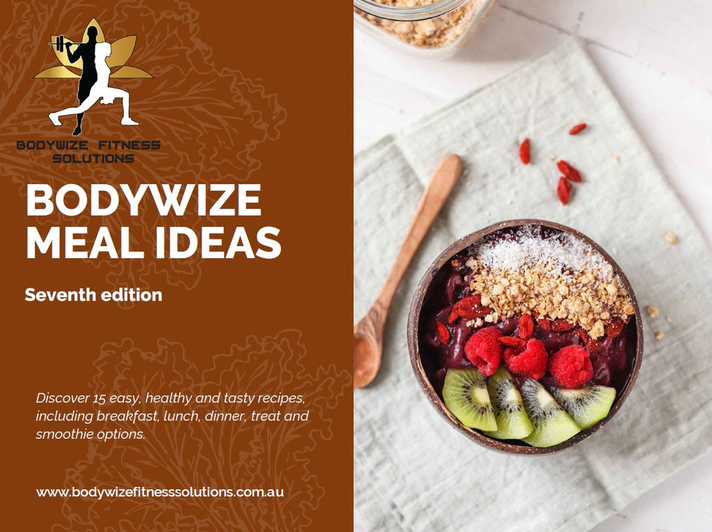 Bodywize Meal Ideas - SEVENTH EDITION