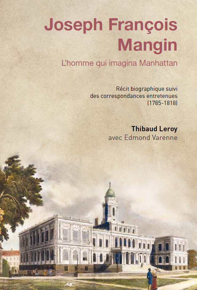 Joseph François Mangin, l'homme qui imagina Manhattan (version kindle)