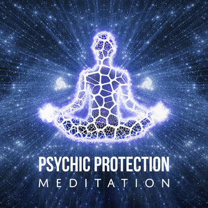 Psychic Protection Guided Meditation | Green Witch Creations
