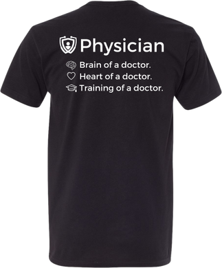 Brain, Heart, and Training of a Physician T-Shirt