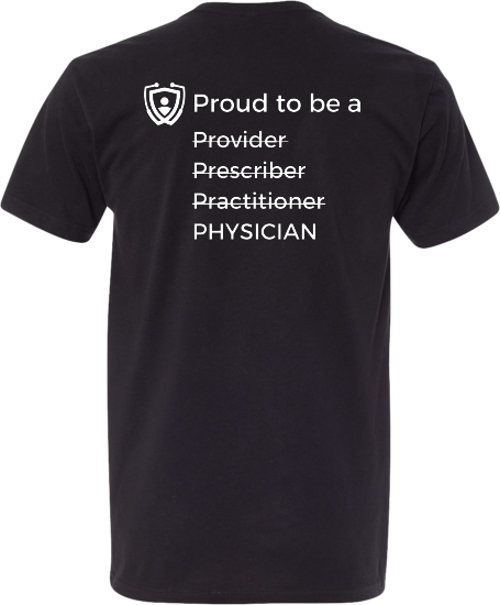 Proud to be a Physician T-Shirt