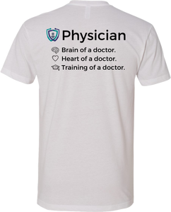 Heart, Brain, and Training of a Physician T-Shirt