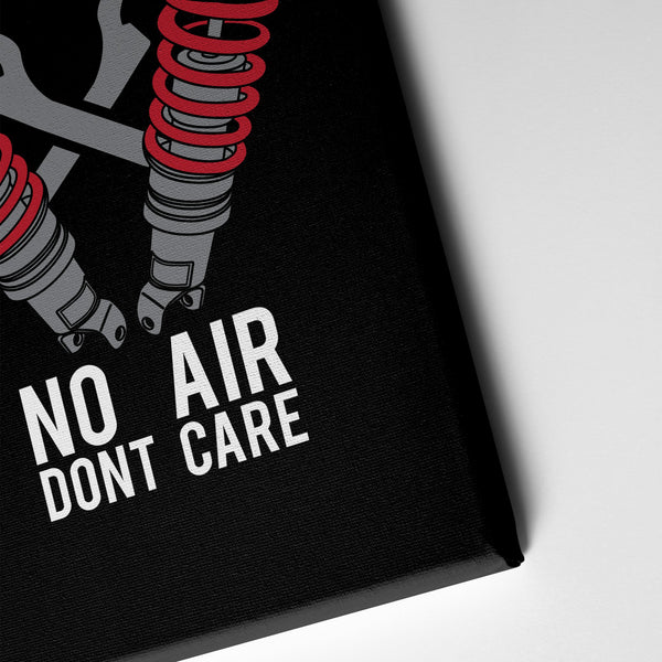 No Air Dont Care - Canvas