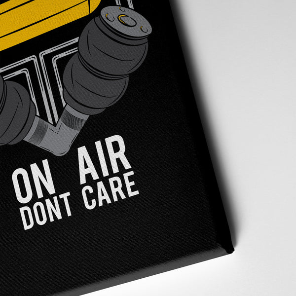 On Air Dont Care - Canvas