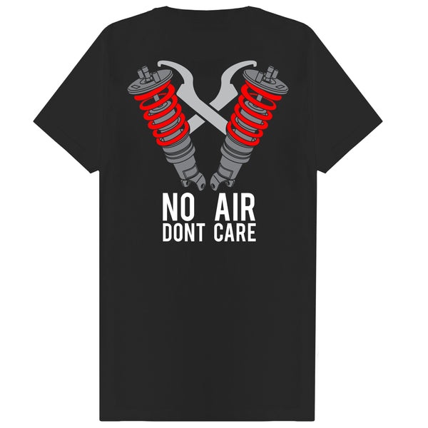 No Air Dont Care Tee