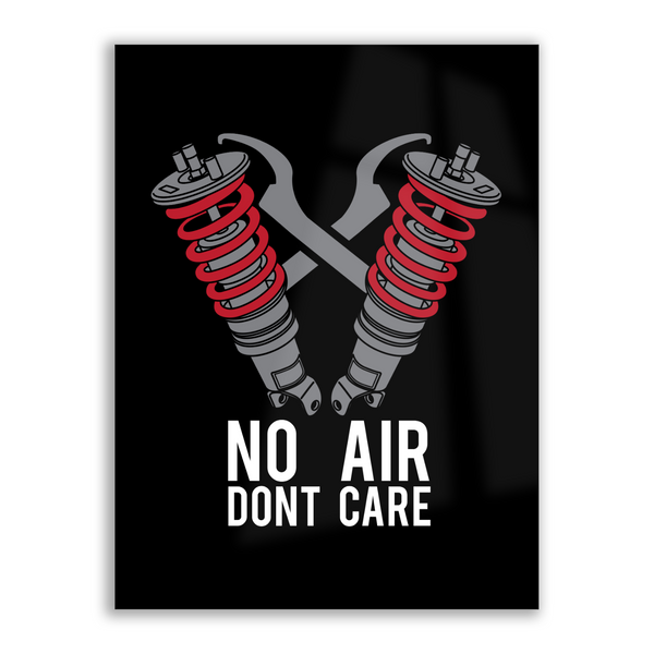 No Air Dont Care - High Gloss Metal Wallart