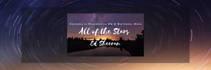 All of the Stars Ed Sheeran KARAOKE in Female key Gb and Baritone, Male