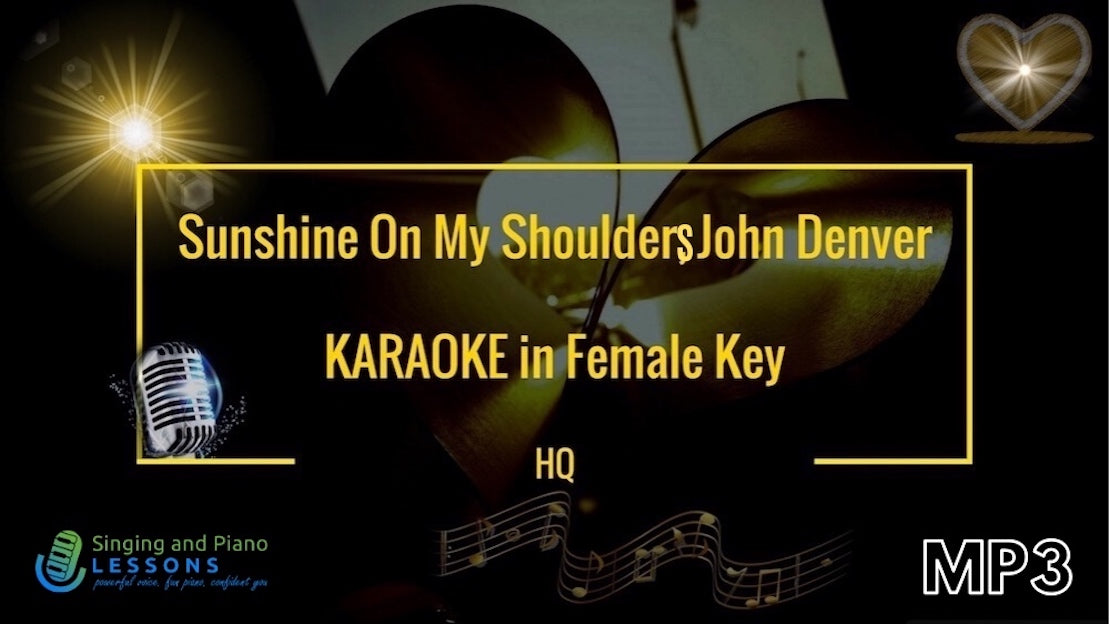 0 Title Sunshine on my shoulders, John Denver KARAOKE in Female Key, Instrumental HQ/ Baritone for Males