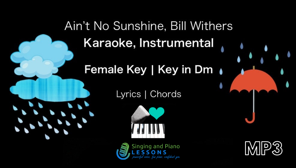 Ain't No Sunshine in Female Key, Dm Karaoke – Audio MP3