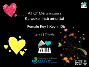 All of me by John Legend, Karaoke, Instrumental in Female Key – Audio MP3