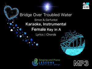 Bridge Over Troubled Water Karaoke Instrumental in Female Key A - Audio MP3