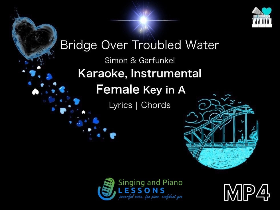 Bridge Over Troubled Water Karaoke Instrumental in Female Key A - Video MP4