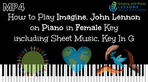 How to Play Imagine, John Lennon on Piano in Female Key including Sheet Music, Key In G – Video MP4