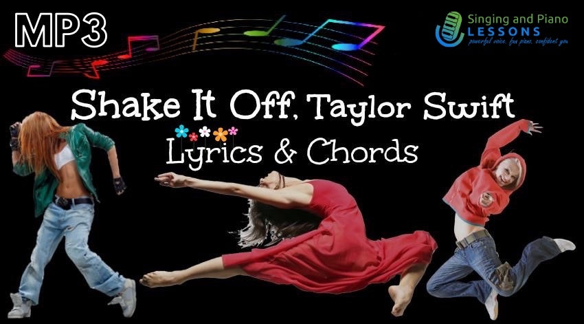 Shake It Off, Taylor Swift with Lyrics & Chords – Audio MP3