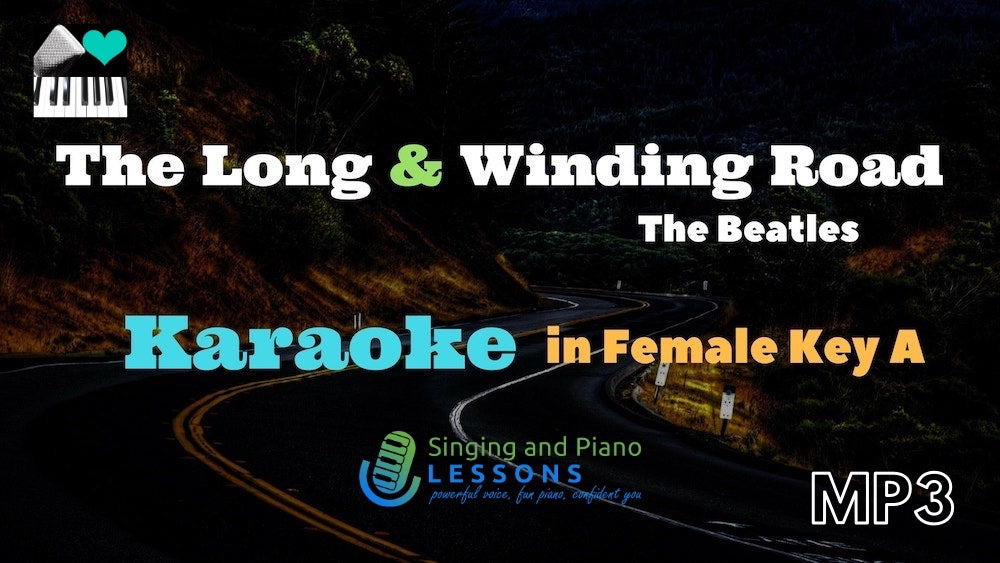 The long and winding road, Beatles, Karaoke in Female Key A - Audio MP3