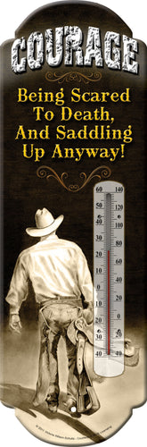 Courage/Cowboy Thermometer - GrayGoose Products Limited