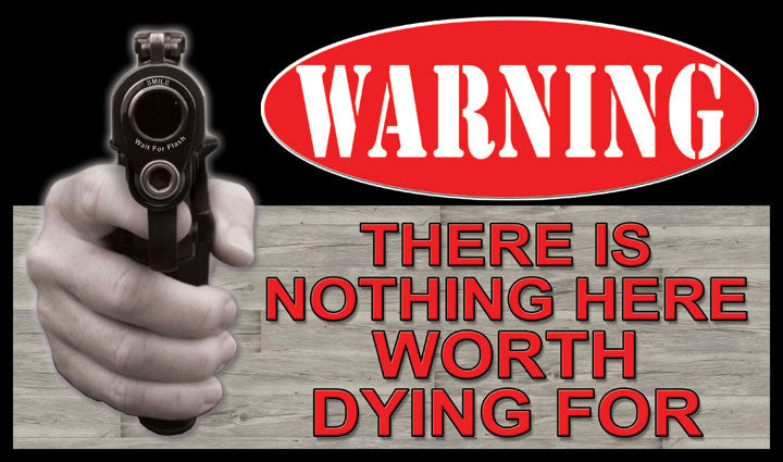Warning- There is nothing here worth dying for Door Mat