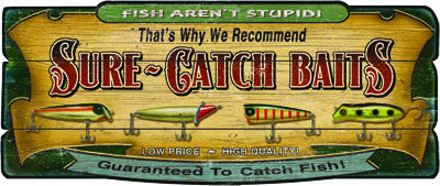 Sure Catch Wood Sign
